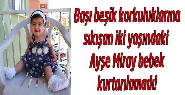 Beşik korkuluklarına başı sıkışan iki yaşındaki çocuk hayatını kaybetti!