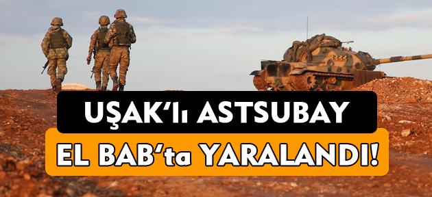 5 askerin şehit olduğu El Bab'ta, Uşaklı asker de yaralandı!