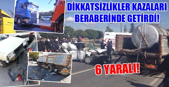 5 Kazada 6 Kişi Yaralandı!