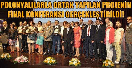 AB Ortaklı Projenin Final Konferansı Yapıldı!