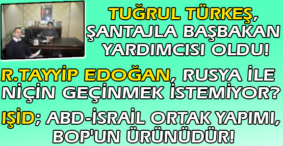 ABD, İsrail ve İngiliz İle İşbirliği İçerisinde Türkiye'yi Yönetenler, Milleti BOP Batağına mı Sürüklemek İstiyor?