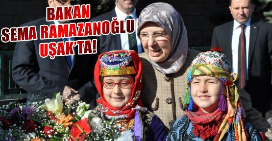 Aile ve Sosyal Politikalar Bakanı Ramazanoğlu, Uşak'ta Bir Dizi Ziyaret ve İncelemede Bulundu!