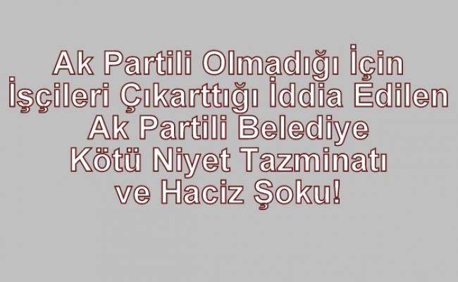 Ak Partili Tatar Belediyesi Hacizden Başını Kaldıramıyor!
