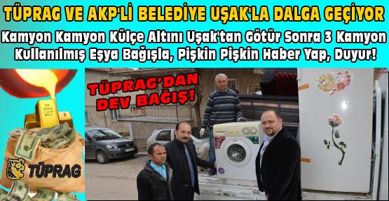 Avrupa'nın En Büyük Altın Madeninin Kiracısı ve İşletmecisi Tüprag'tan Uşak'lıya Dev Bağış!