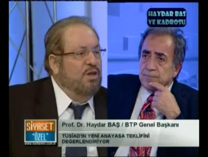 BTP Lideri Prof. Dr. Haydar BAŞ Cem Boyner  Samimiyetsiz..