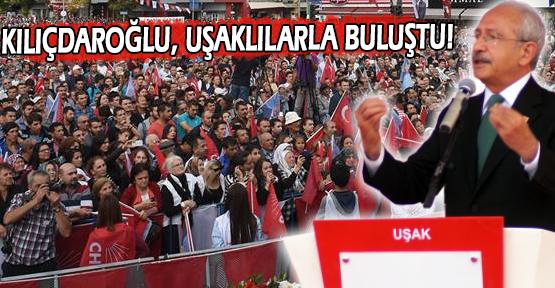 CHP Genel Başkanı Uşaklı Seçmene Seslendi!