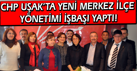 CHP Merkez İlçe'de Devir Teslim Töreni Gerçekleşti!