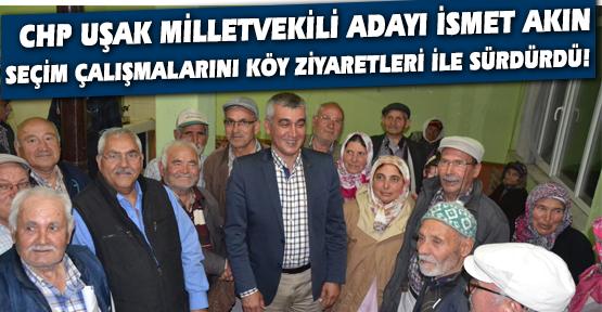 CHP Milletvekili Adayı İsmet Akın: Sultanların Saltanatını Yıkacağız!