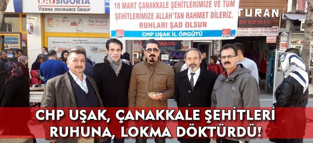 CHP Uşak, Çanakkale Şehitleri ruhuna lokma döktürdü!