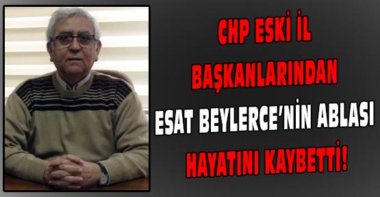 CHP Uşak Kurucu İl Başkanı Esat Beylerce'nin Acı Günü!