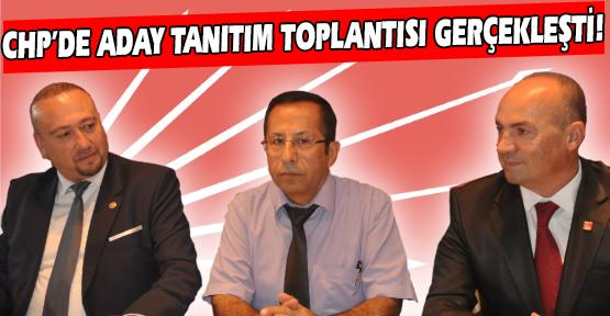 CHP'de 1. ve 2. Sıra Milletvekili Adayları Tanıtıldı!