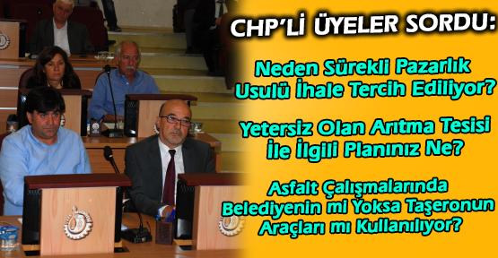 CHP'li Meclis Üyeleri Belediye Başkanını Soru Yağmuruna Tuttu!
