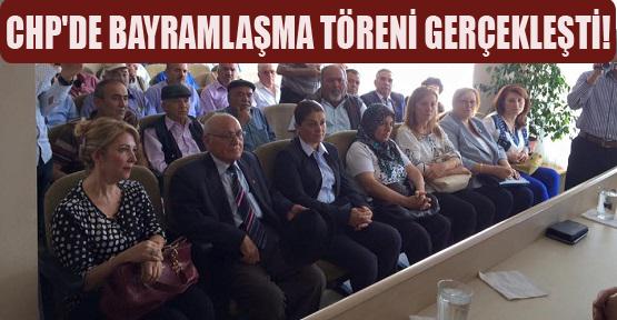 CHP'li Üyeler Bayramlaşma Töreninde Bir Araya Geldi!