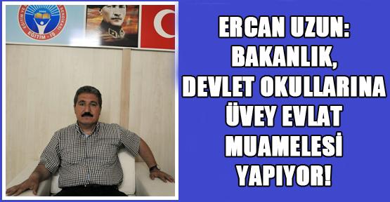 Ercan Uzun: Eğitim Öğretim Büyük Kaos İçinde!
