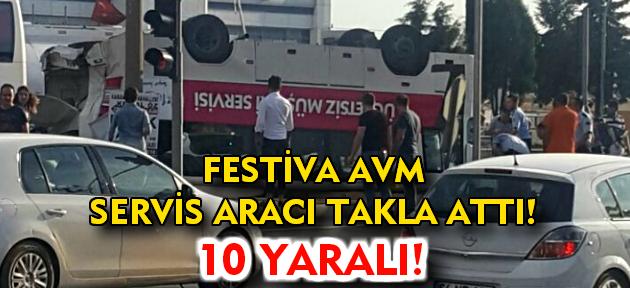 Festiva AVM servis aracı otobüsle çarpıştı! 10 yaralı!