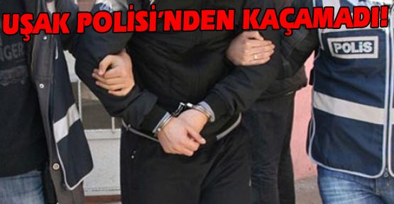 Hakkında 13 Yıl Hapis Cezası Kararı Bulunan Şahıs, Uşak'ta Yakalandı!