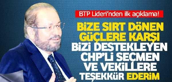 Haydar Baş ve BTP kadrolarından CHP tabanına ve Milletvekillerine teşekkür, Kılıçdaroğlu'na sitem!
