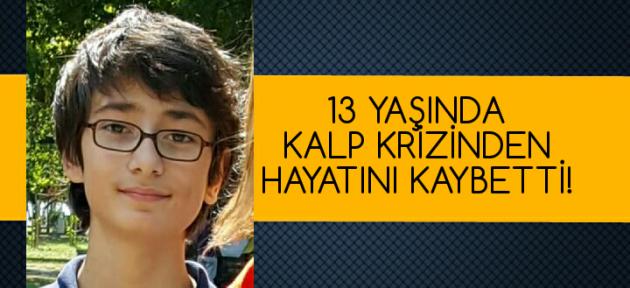İstanbul'da yaşayan 13 yaşındaki öğrenci, hayatını kaybetti!