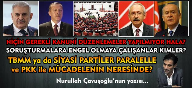 PKK ve paralelle mücadeleyi AKP değil, Devlet ve Millet el ele yürütüyor!