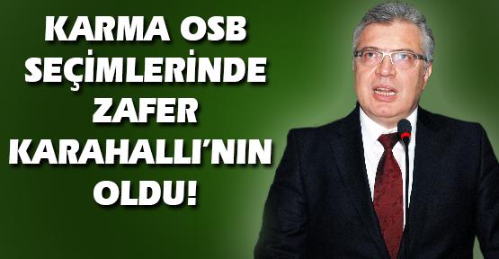Karma OSB'de Yeni Başkan İbrahim Karahallı Oldu!
