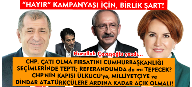 Kılıçdaroğlu'nun, acilen kendini yönlendirmelereden kurtarıp; aklın yolunu bulması şart!