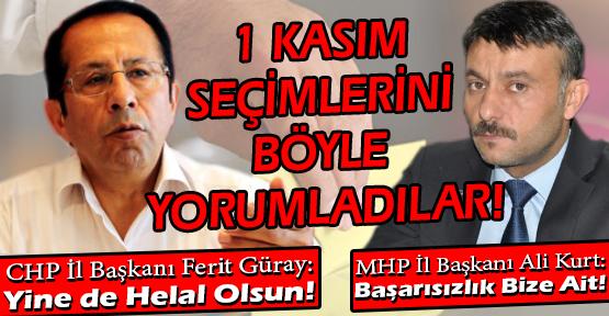 Muhalefet Partisi İl Başkanları, Seçim Sonuçlarını Değerlendirdi!