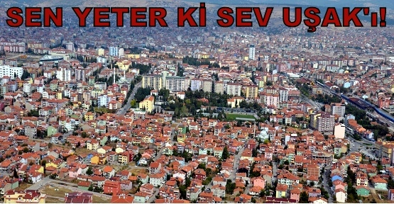 Sevmelisin Yaşadığın Şehri!