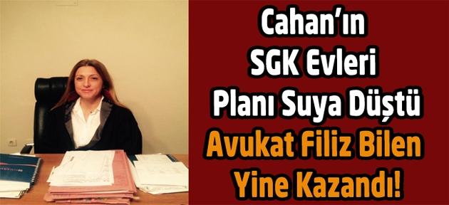 SGK evleri ve civar sakinlerine müjde, Cahan ve ekibine kötü haber, yürütme durduruldu!