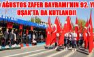 30 Ağustos Uşak'ta Törenle Kutlandı!