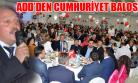 ADD Uşak Şubesi Geleneksel Cumhuriyet Balosunu Düzenledi!