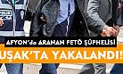 Afyon'da aranan FETÖ şüphelisi, Uşak'ta yakalandı!