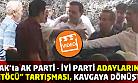 Ak Parti'li adayın İyi Parti'liye 'FETÖCÜ dediği' iddiası ortalığı karıştırdı!