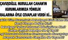 Çavuşoğlu, Kendisine Fitneci Diyen Nurullah Cahan'a; Aynaya Bakmış, Gördüğünü Ben Sanıp Söylemiş Dedi!