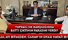 Çavuşoğlu: Nurullah Cahan, kendi sonunu yine kendisi hazırladı!