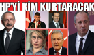 CHP'de Kılıçdaroğlu'nun İpini Kim Çekecek!
