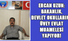 Ercan Uzun: Eğitim Öğretim Büyük Kaos İçinde!