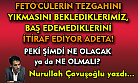 FETÖ mü kaldı ey İçişleri Bakanı! FETÖ arıyorsan Meclis'te ve AKP içinde ara artık!