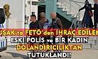 FETÖ'den ihraç edilen polis, dolandırıcılıktan tutuklandı!