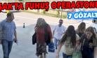 Fuhuş Operasyonunda Gözaltına Alınan 7 Kişi Hakim Karşısına Çıktı!