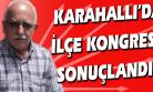 Karahallı CHP İlçe Başkanlığı'na Yeniden Adem Uygun Seçildi!