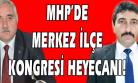 MHP Merkez İlçe Kongresinde Alışkanlıklarından Kurtulabilecek mi? (Kulis Haber)