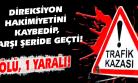 Orta Refüjü Aşan Otomobil Karşı Yoldan Gelen Kamyonla Çarpıştı!