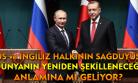 Putin'i yumuşatan Erdoğan'ın özrü değil, Türk Milleti'nin önemiydi!