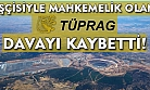 İşten atılan maden işçisi, TÜPRAG'a açtığı davayı kazandı!