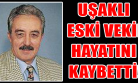 Uşak Eski Milletvekili Hasan Karakaya Hayatını Kaybetti!