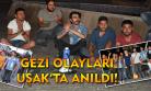 Uşaklı gençler Gezi olaylarının yıl dönümünde alanlardaydı!