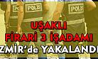 Uşaklı işadamları İzmir'de yakalandı!
