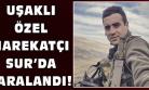 Uşaklı Özel Harekatçı Oğuzhan Alakent El Yapımı Bombanın Patlaması Sonucu Yaralandı!
