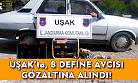 Uşak'ta define avcısı 8 kişi gözaltına alındı!