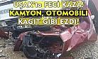Uşak'taki feci kazadan mucize eseri kurtuldu!